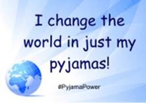 I change the world in just my pyjamas